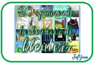©JufYvon: Thema Kinderboekenweek 2017 en 20 spannende boeken voor kleuters
