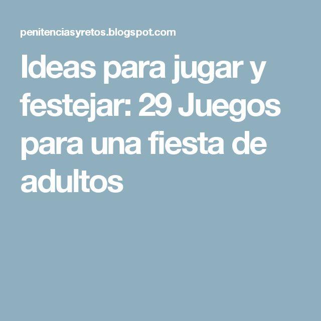 M s de 25 ideas incre bles sobre fiestas de adultos en - Ideas para fiestas de cumpleanos adultos ...