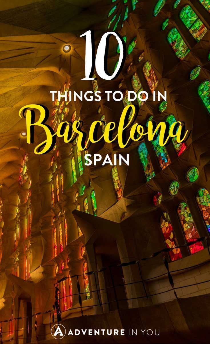 10 Things To Do In Barcelona That You Can T Miss European