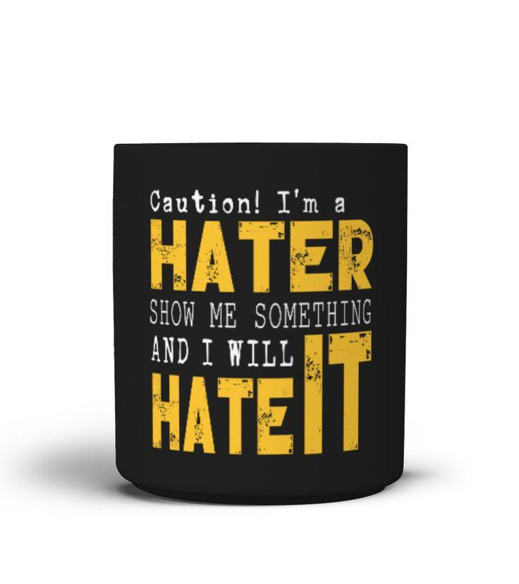 Hate, Hater, Hass, Hasser, Caution I'm a Hater, Internet, Videos, Movie, Movies, Video, Thumb down, Daumen runter, Funny, Hate it, Spruch, Sprüche, Games, Game, Gamer, Kritiker, Kritik, Note, Notes, Benoten, Bewerten, Lustig, Spass, Spruch, Sprüche, Fail, Nerd, Nerds, geek, Geeky, Hassen, Hating