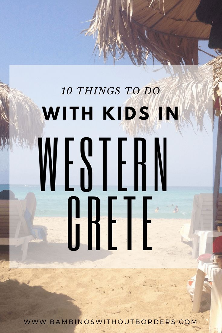 10 Things to do with kids in Western Crete | Greece | Chania | beach | Mediterranean | travel with kids | vacation with kids