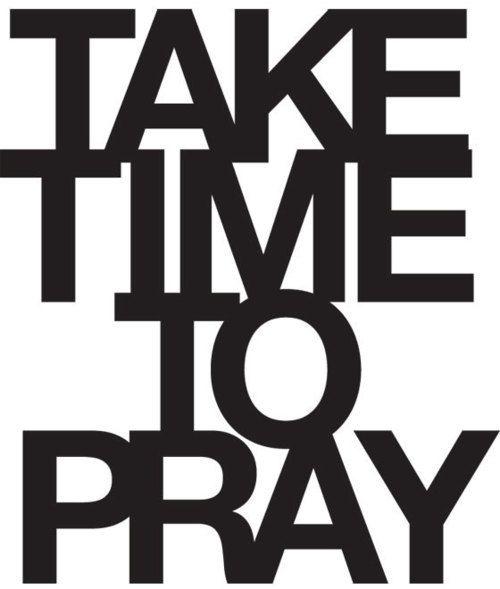 Prayer TimeRemember This, Inspiration, God, Faith, Praying, Prayer Time, Make Time, Living, Love Quotes