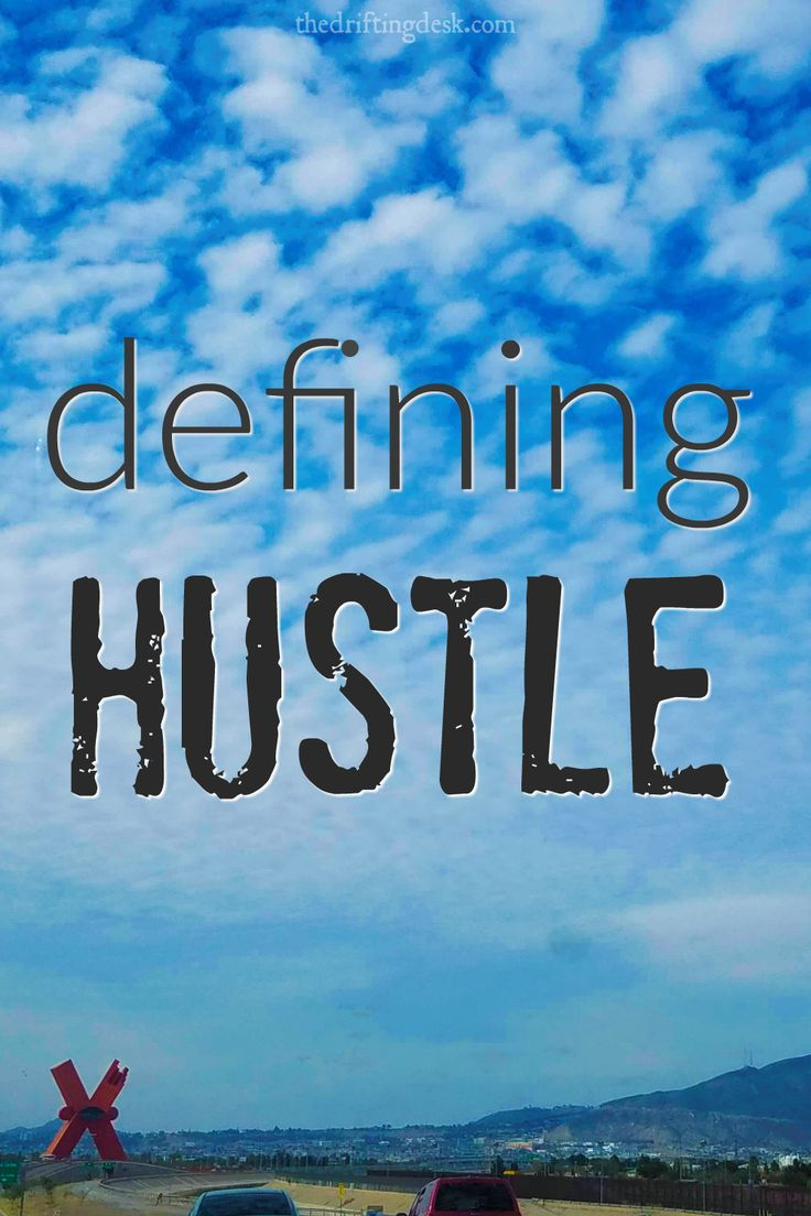 What is hustle? How do we define hustle? What's a 'side hustle'? A recent (and last-minute) trip to Mexico reminded me to redefine my idea of hustle.