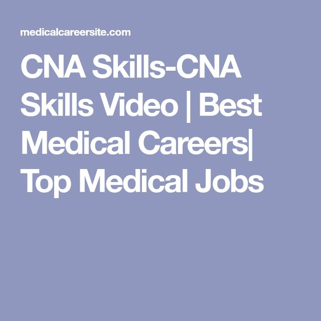 CNA Skills-CNA Skills Video | Best Medical Careers| Top Medical Jobs