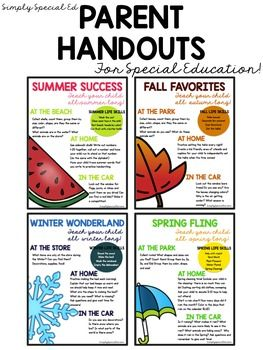 These parent handouts are perfect for any special education teacher to handout over long breaks, or at the start of each season!  Get parents thinking about what they can generalize at home, life skills, and questions to ask their child!