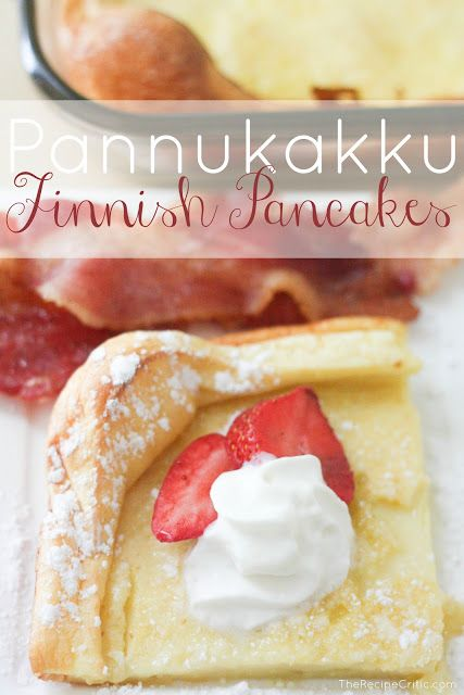 Pannukkau {Finnish Pancake} Baked in a rectangle or circular pan to a golden, puffy perfection. Then you can cut it up into single-serving slices and top with powdered sugar, cream, fruit, and other sweet fixings.