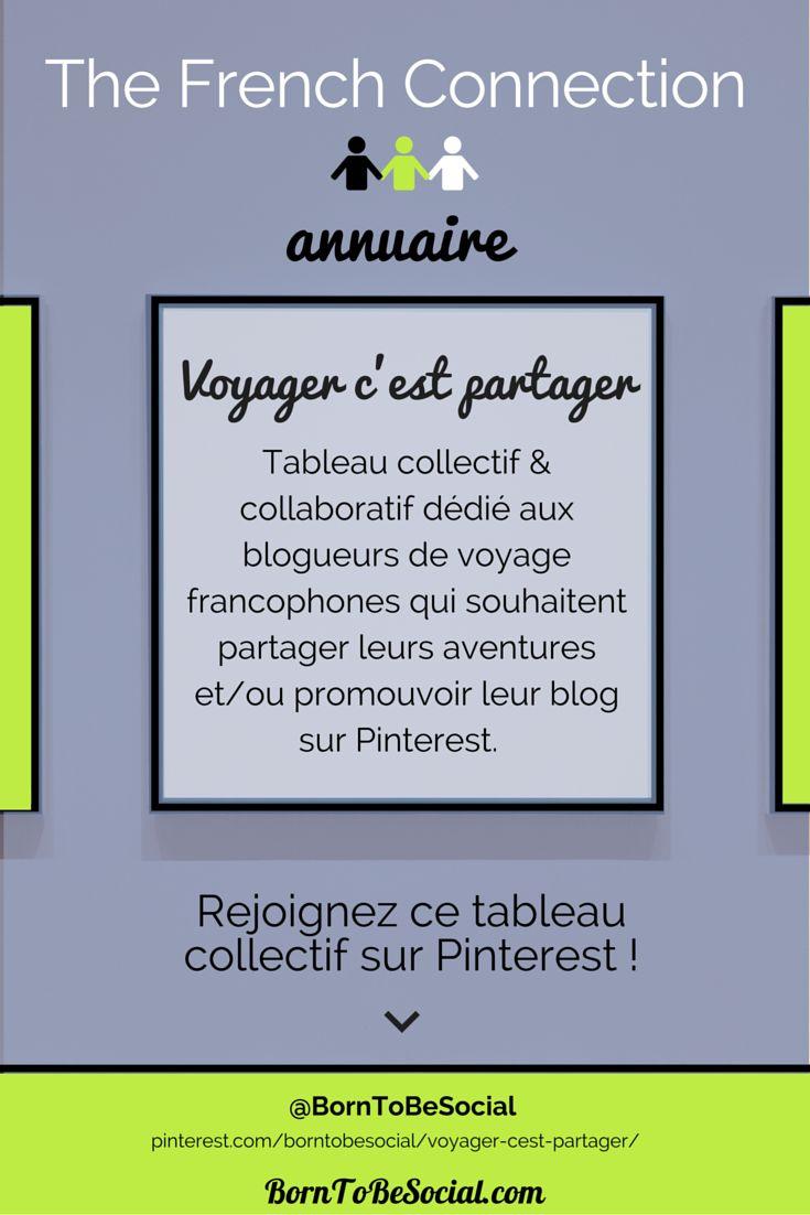 VOYAGER C'EST PARTAGER - Tableau collectif & collaboratif dédié aux blogueurs de voyage francophones qui souhaitent partager leurs aventures et/ou promouvoir leur blog sur Pinterest. | Voir conditions sur le tableau >> pinterest.com/borntobesocial/voyager-cest-partager/ | #AnnuaireVoyage