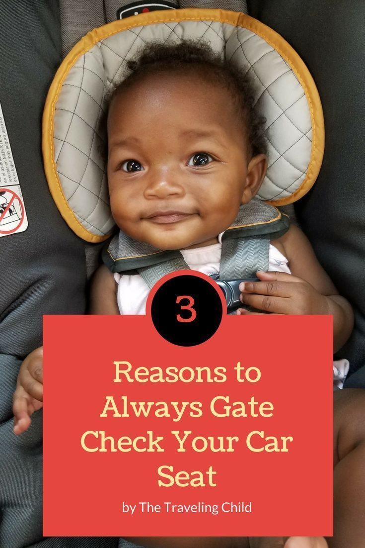 3 Reasons To Always Gate Check Your Car Seat Travel Tips