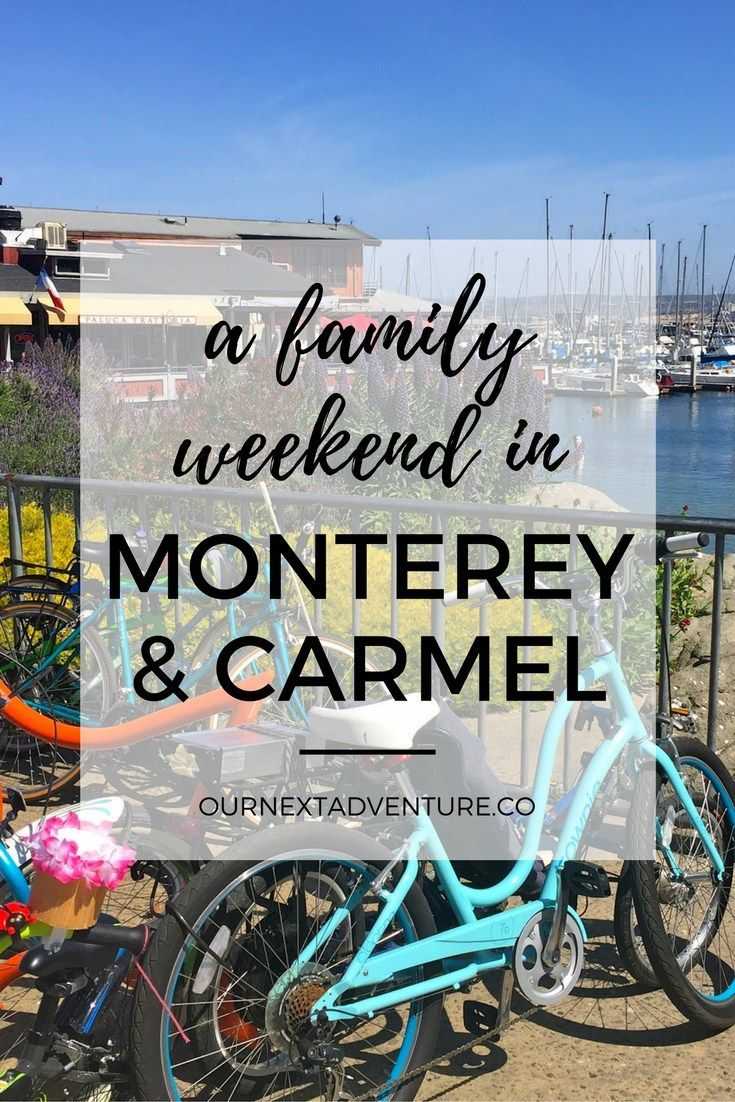 What to see and do in Monterey & Carmel for relaxing seaside family vacation // Travel with Kids | Family Travel | California Road Trip