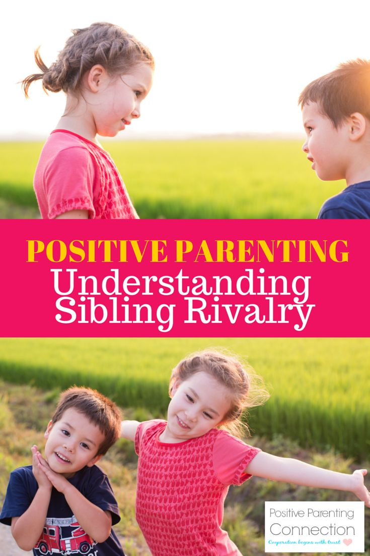 Sibling Rivalry Understanding sibling fights and how to stop them with positive parenting