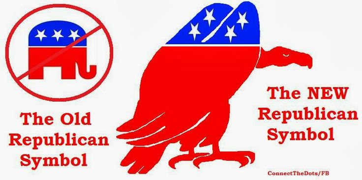 Introducing: the NEW animal symbolizing the Republican Party that represents it's true focus on Vulture Capitalism and corporate greed.