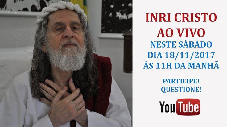 INRI CRISTO AO VIVO NESTE SÁBADO 18/11/2017