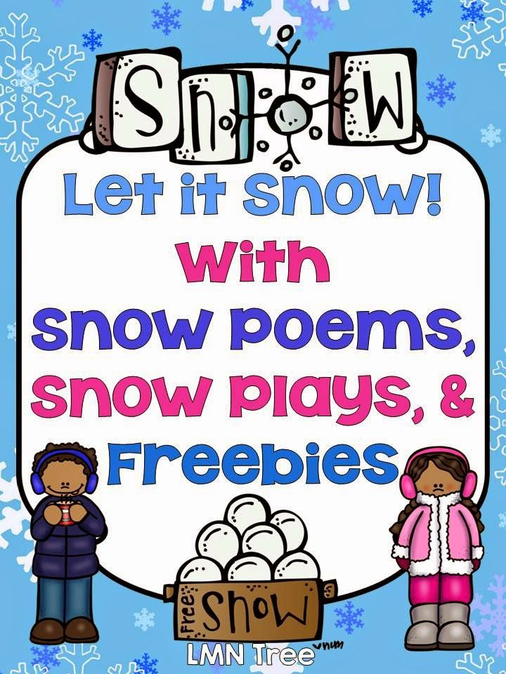 LMN Tree: A Snowstorm of Snow Poems, Plays, Free Resources, and Activities