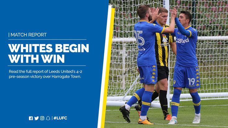 Pre-season Friendly: Wed. 05.07.17 Thorp Arch LU 4 Harrogate Town 2  Leeds United (@LUFC) on Twitter