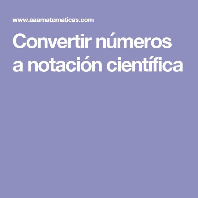Convertir números a notación científica