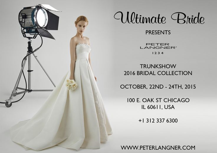 2016 Bridal Collection, 22nd-24Th October at ULTIMATE BRIDE (@Ultimate Bride), 106 East Oak Street, Chicago, IL 60611, USA. Call to book an appointment +1 312 337 6300