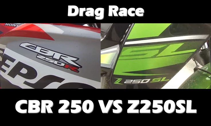 CBR 250 VS Z250SL Drag Race / Xmotos