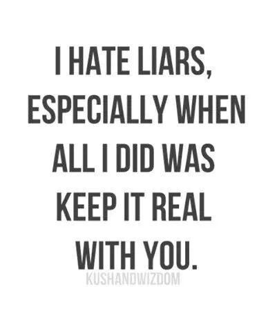 You may not have liked my truths.. but I didn't lie.. YOU LIED horrible LIEs about Me to make others HATE me.. TRUTH PREVAILS! bitch.