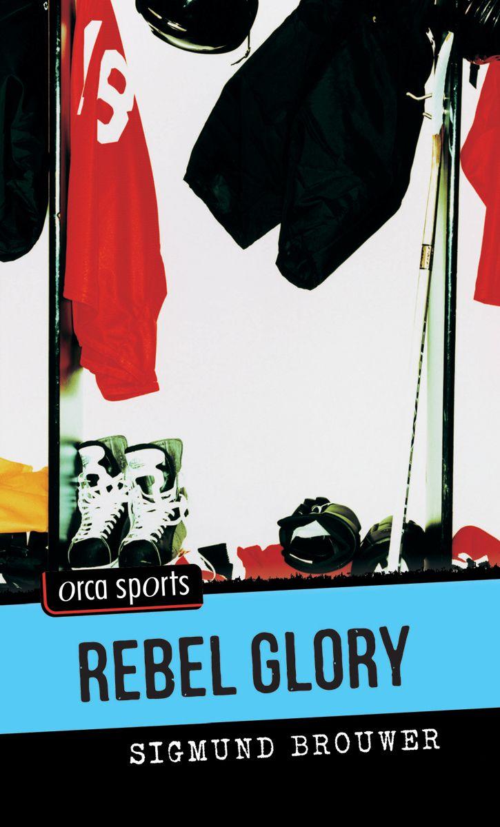 """Rebel Glory"" by Sigmund Brouwer"