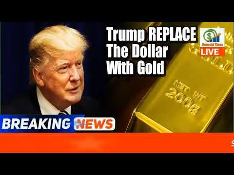 GLOBAL CURRENCY RESET 100%! 🔴 Trump REPLACE The Dollar With Gold