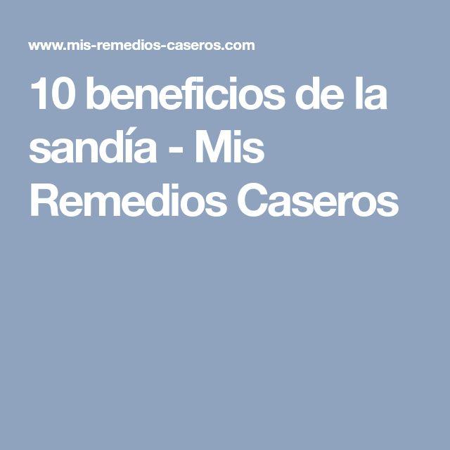 10 beneficios de la sandía - Mis Remedios Caseros