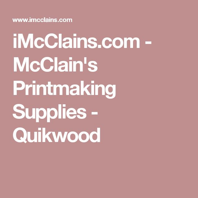 iMcClains.com - McClain's Printmaking Supplies - Quikwood