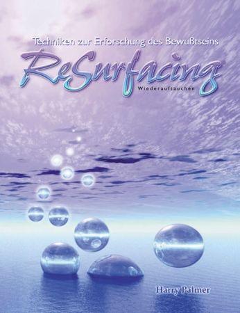 ReSurfacing ist der erste Teil des Avatar Kurses, der als Workshop angeboten wird.