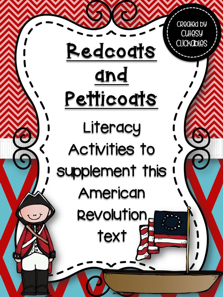This goes along with the book Redcoats and Petticoats by Katherine Kirkpatrick and includes various activities for upper elementary grades such as fact or opinions, summarizing, and making inferences, as well as many other literacy activities. This resource is nice for your American Revolution unit.
