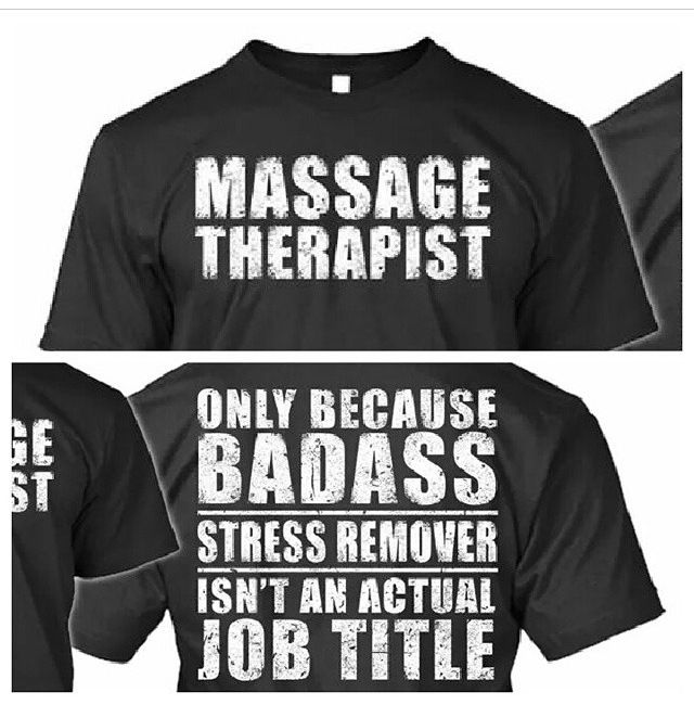 Massage therapy.. Badass..appeal