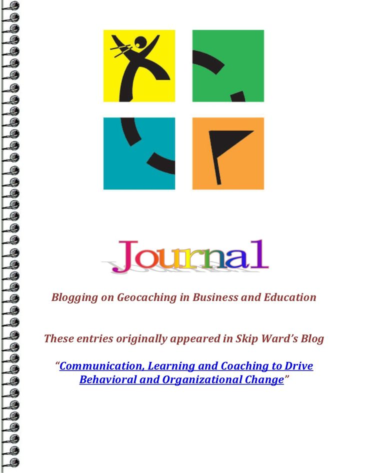 Blogging on Geocaching in Business and Education by leadchangeagent via slideshare