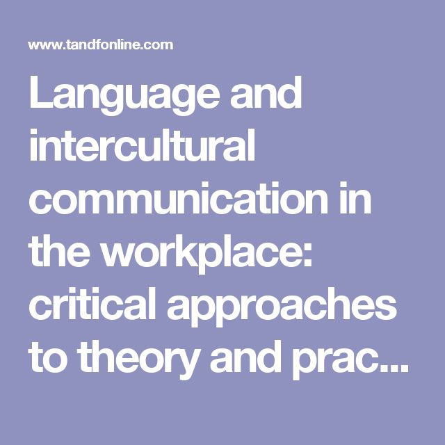 intercultural communication in the workplace essays Home free essays intercultural communication  working definition of the term intercultural communication  and intercultural communication  intercultural.