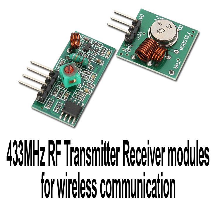 The 433MHz RF Transmitter Receiver module for wireless communication