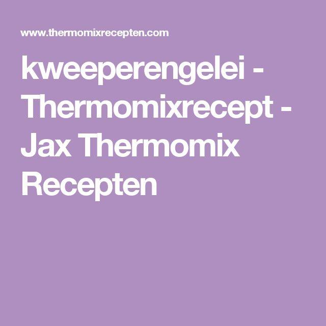 kweeperengelei - Thermomixrecept - Jax Thermomix Recepten
