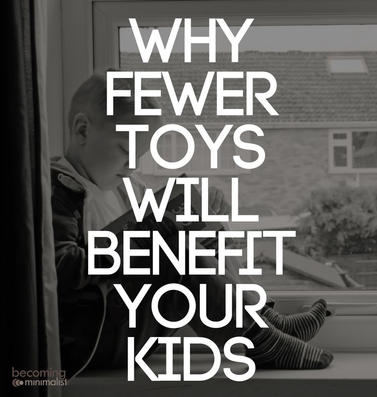 Why Fewer Toys Will Benefit Your Kids