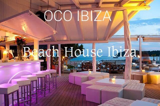 OCO Ibiza at the Beach House - Playa den Bossa!