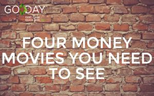 Four Money Movies You Need To See