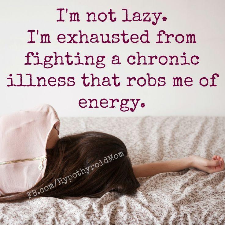 I'm NOT lazy. #thyroid #chronicillness #hypothyroidism http://HypothyroidMom.com