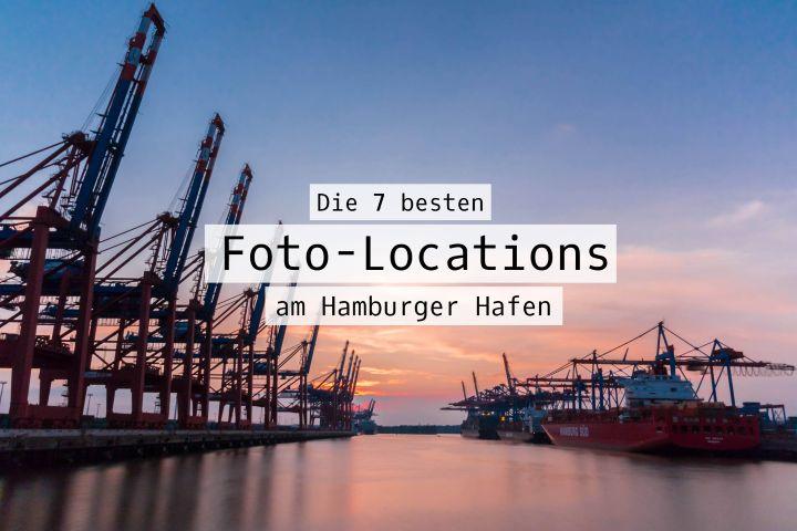 Die 7 besten Foto-Locations am Hamburger Hafen