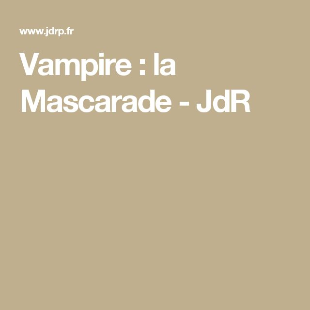 Vampire : la Mascarade - JdR