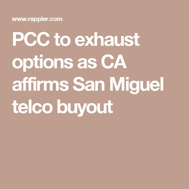 PCC to exhaust options as CA affirms San Miguel telco buyout