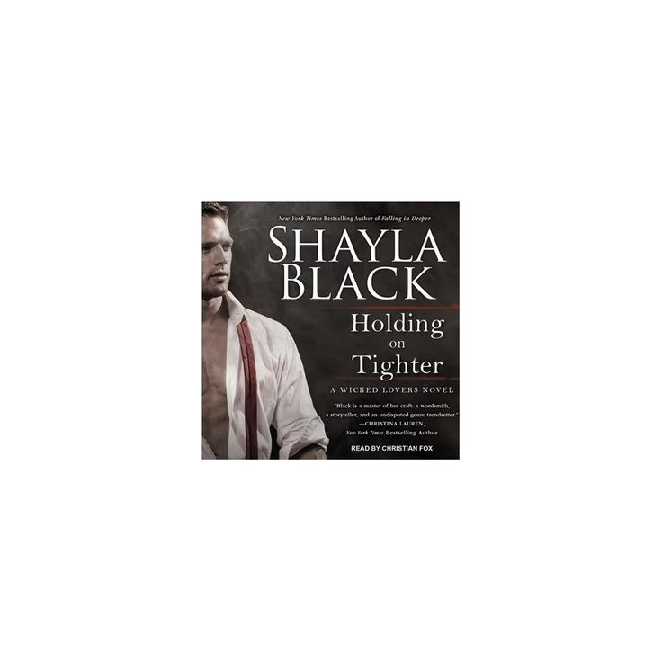 Holding on Tighter (Unabridged) (CD/Spoken Word) (Shayla Black)