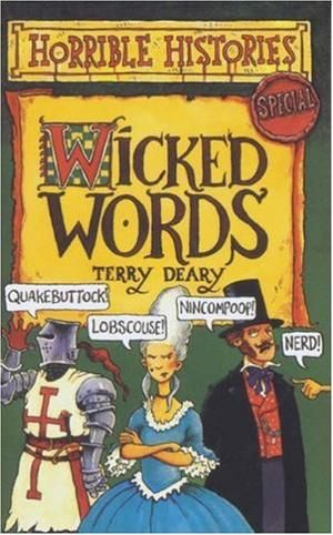 """Wicked Words (Horrible Histories Special)"" av Terry Deary"