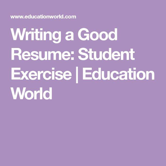 Writing a Good Resume Student Exercise  Education World