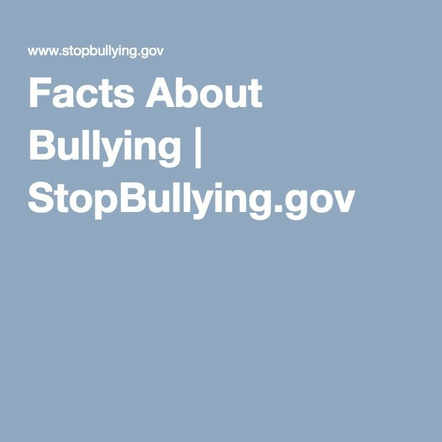 Facts About Bullying   StopBullying.gov