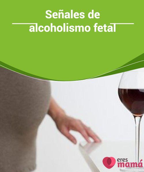 Señales de #alcoholismo fetal   El #síndrome de alcoholismo #fetal es una grave #afección que padecen los #bebés cuya madre fue una asidua consumidora de alcohol durante la gestación.