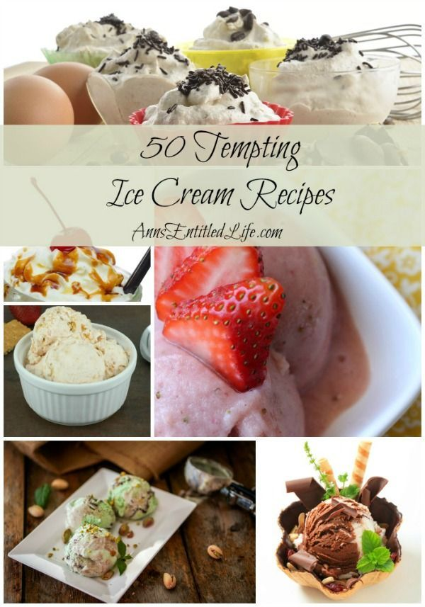 50 Tempting Ice Cream Recipes; Shakes, Sandwiches, Sundaes and Pies; enjoy these creamy, cool, sinfully delicious 50 Tempting Ice Cream Recipes. Icy confections perfect for a hot summer day!