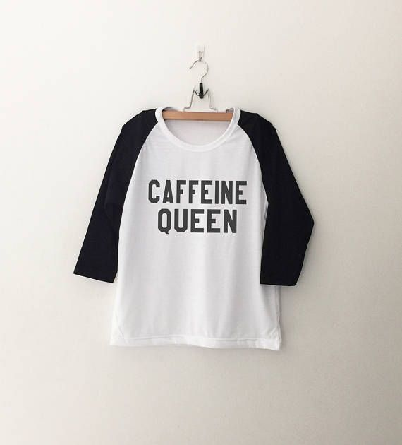 caffeine queen coffee lover • Sweatshirt • jumper • crewneck • sweater • Clothes Casual Outift for • teens • movies • girls • women • summer • fall • spring • winter • outfit ideas • hipster • dates • school • parties • Polyvores • Tumblr Teen Grunge Fashion Graphic Tee Shirt