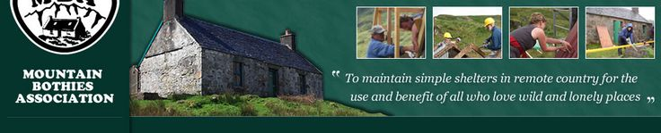 Mountain Bothies Association header. Photo of bothy and 4 more photos of people maintaining them.