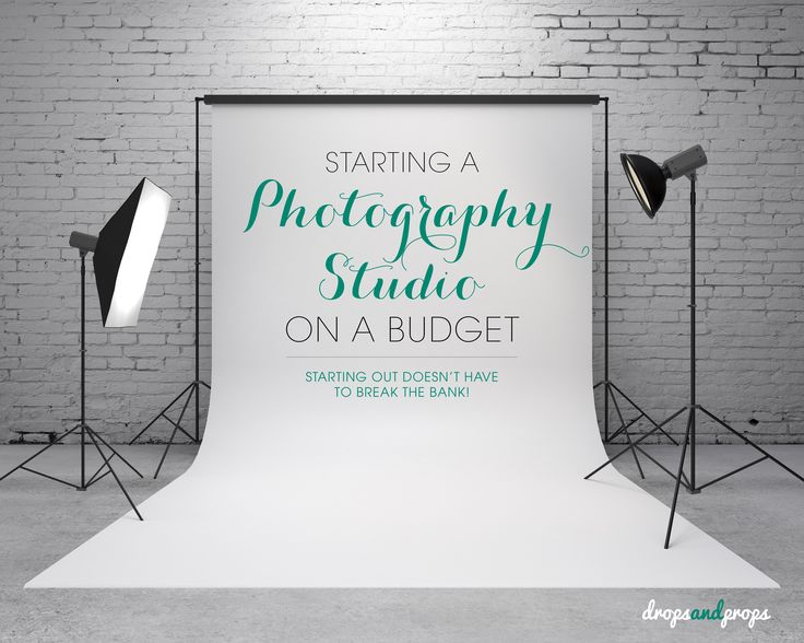 Starting a Photography Studio on a Budget!