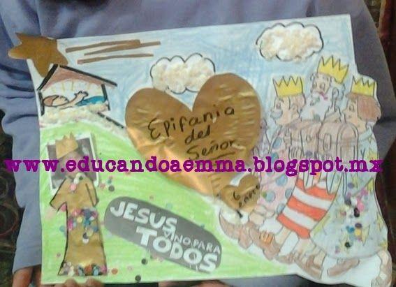 educando a emma: Materia: Nuestra Fe, Módulo: Solemnidades y Fiestas, Tema: La EPIFANIA del SEÑOR (edad 9 años)